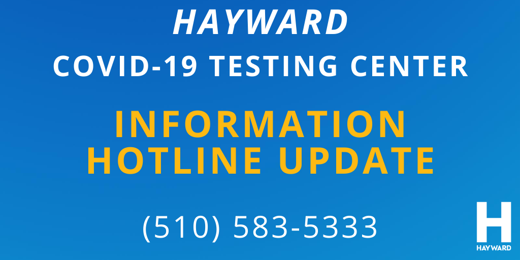 A blue banner with the words: Hayward COVID-19 Testing Center Information Hotline (510) 583-5333