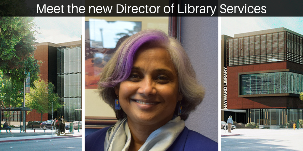 Rendering of the new Hayward Library. There is a black box on top of the photo with white words reading: Meet the new Director of Library Services. In the Center of the photo is a photo of the new Director of Library Services, Jayanti Addleman.