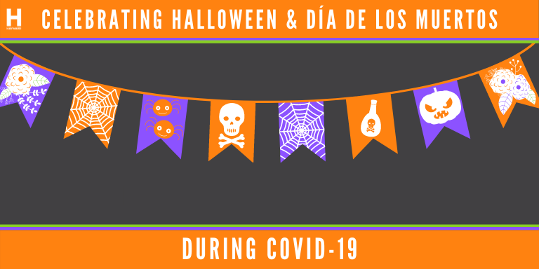 An orange, purple and black banner with the text: Celebrating Halloween and Dia de Los Muertos during COVID-19