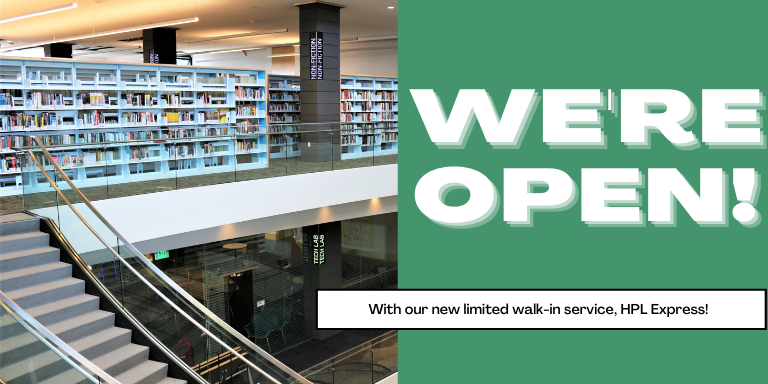 The second foloor of the Downtown Library next to the the text: We're Open