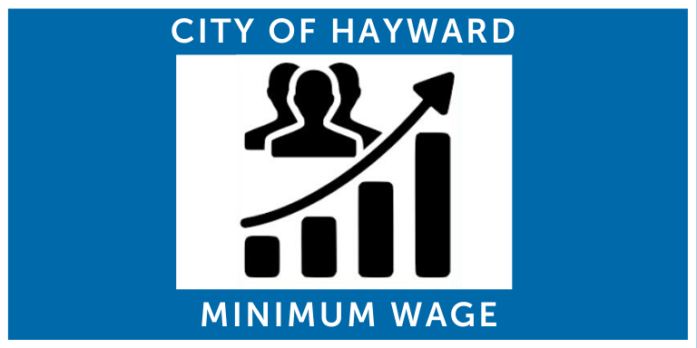 A black and white chart showing growth on a dark blue background. Title: City of Hayward Minimum Wage.